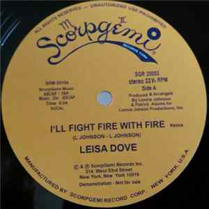Leisa Dove - I'll Fight Fire With Fire Remix Album