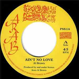 Al Brown / Skin, Flesh & Bones - Ain't No Love Album
