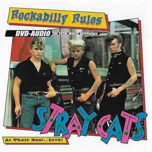 Stray Cats - Rockabilly Rules: At Their Best... Live Album