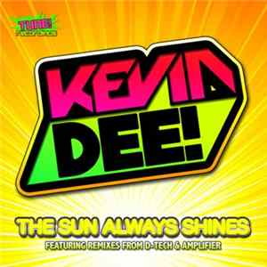 Kevin Dee! - The Sun Always Shines Album