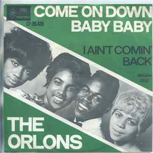 The Orlons - Come On Down Baby Baby Album