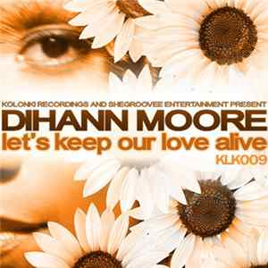 Dihann Moore - Let's Keep Our Love Alive Album