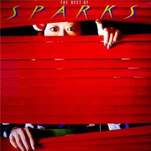 Sparks - The Best Of Sparks Album