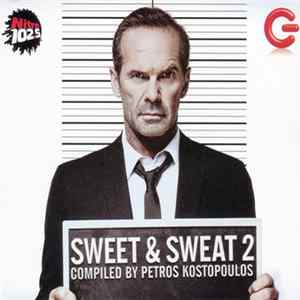 Various Compiled By Petros Kostopoulos - Sweet & Sweat 2 Album