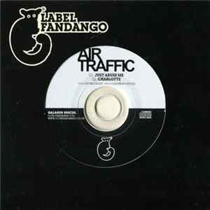 Air Traffic - Just Abuse Me / Charlotte Album