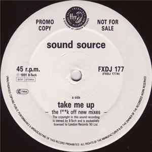 Soundsource - Take Me Up (The F**k Off New Mixes) Album