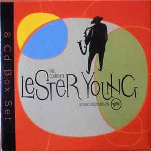 Lester Young - The Complete Lester Young Studio Sessions On Verve Album