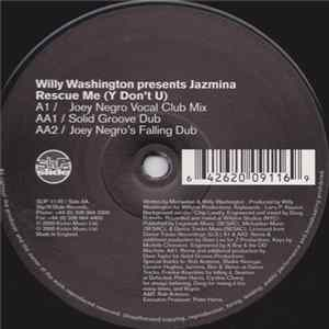 Willy Washington Presents Jazmina - Rescue Me (Y Don't U) (Part 2) Album