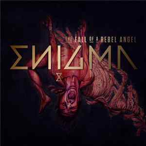 Enigma - The Fall Of A Rebel Angel Album