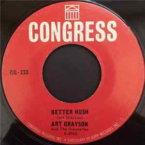 Art Grayson And The Graysettes - Better Hush / Love Is Hurt Album