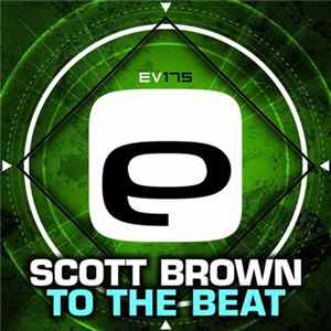 Scott Brown - To The Beat Album