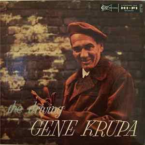 Gene Krupa - The Driving Gene Krupa Album