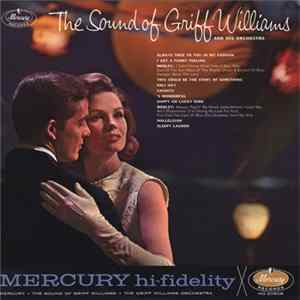 Griff Williams, Griff Williams And His Orchestra - The Sound Of Griff Williams Album