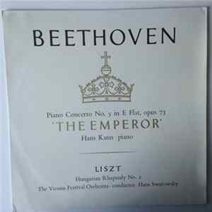 "Beethoven, Hans Kann, Liszt, The Vienna Festival Orchestra , Conductor Hans Swarowsky - Concerto No. 5 In E Flat For Piano And Orchestra - ""The Emperor"" / Hungarian Rhapsody No 2 Album"
