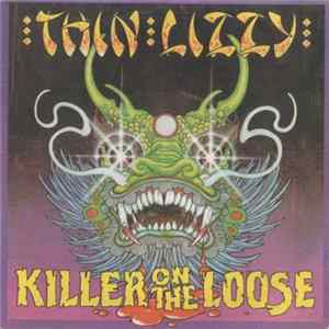 Thin Lizzy - Killer On The Loose Album