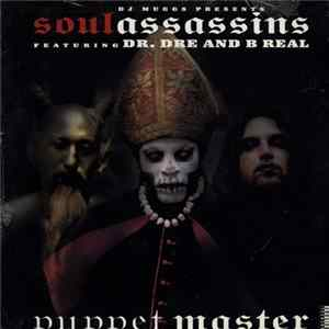 DJ Muggs Presents Soul Assassins Featuring Dr. Dre And B Real - Puppet Master Album