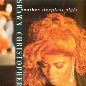 Shawn Christopher - Another Sleepless Night Album